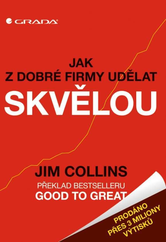 Good to Great, skvělá kniha.