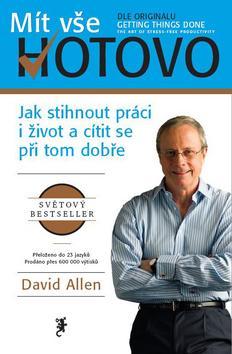 Mít vše hotovo David Allen