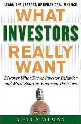 What investors really want Meir Statman